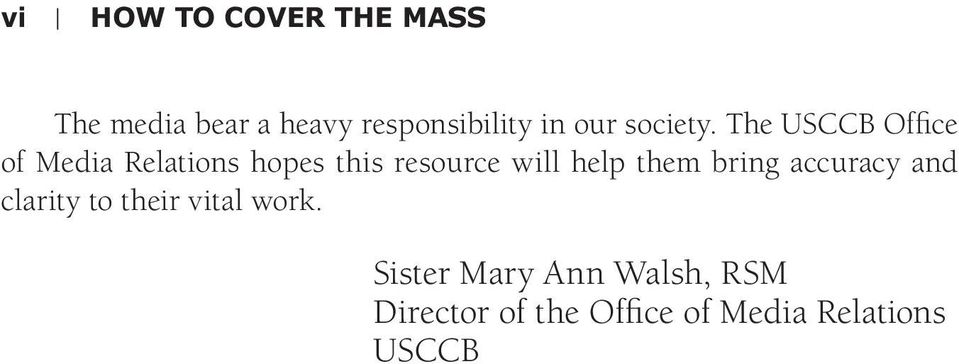 The USCCB Office of Media Relations hopes this resource will help