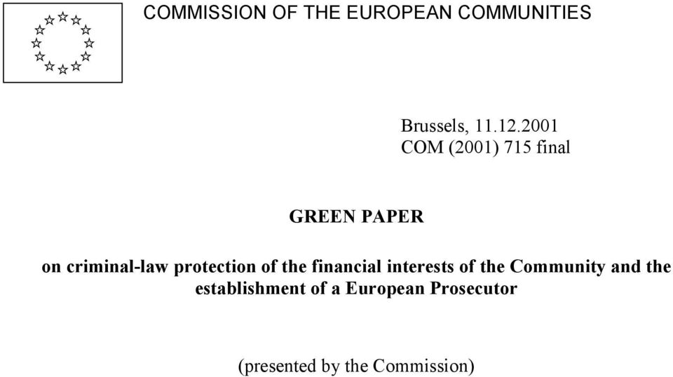protection of the financial interests of the Community and