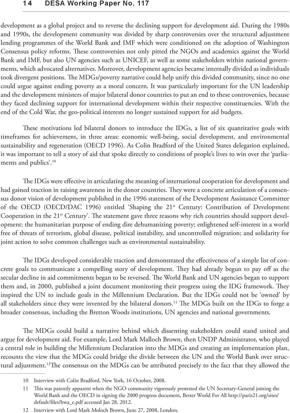 adoption of Washington Consensus policy reforms.