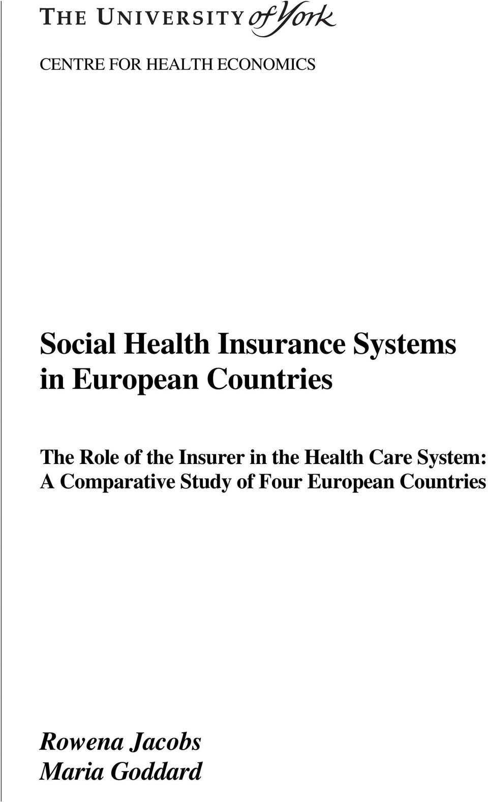 Insurer in the Health Care System: A Comparative