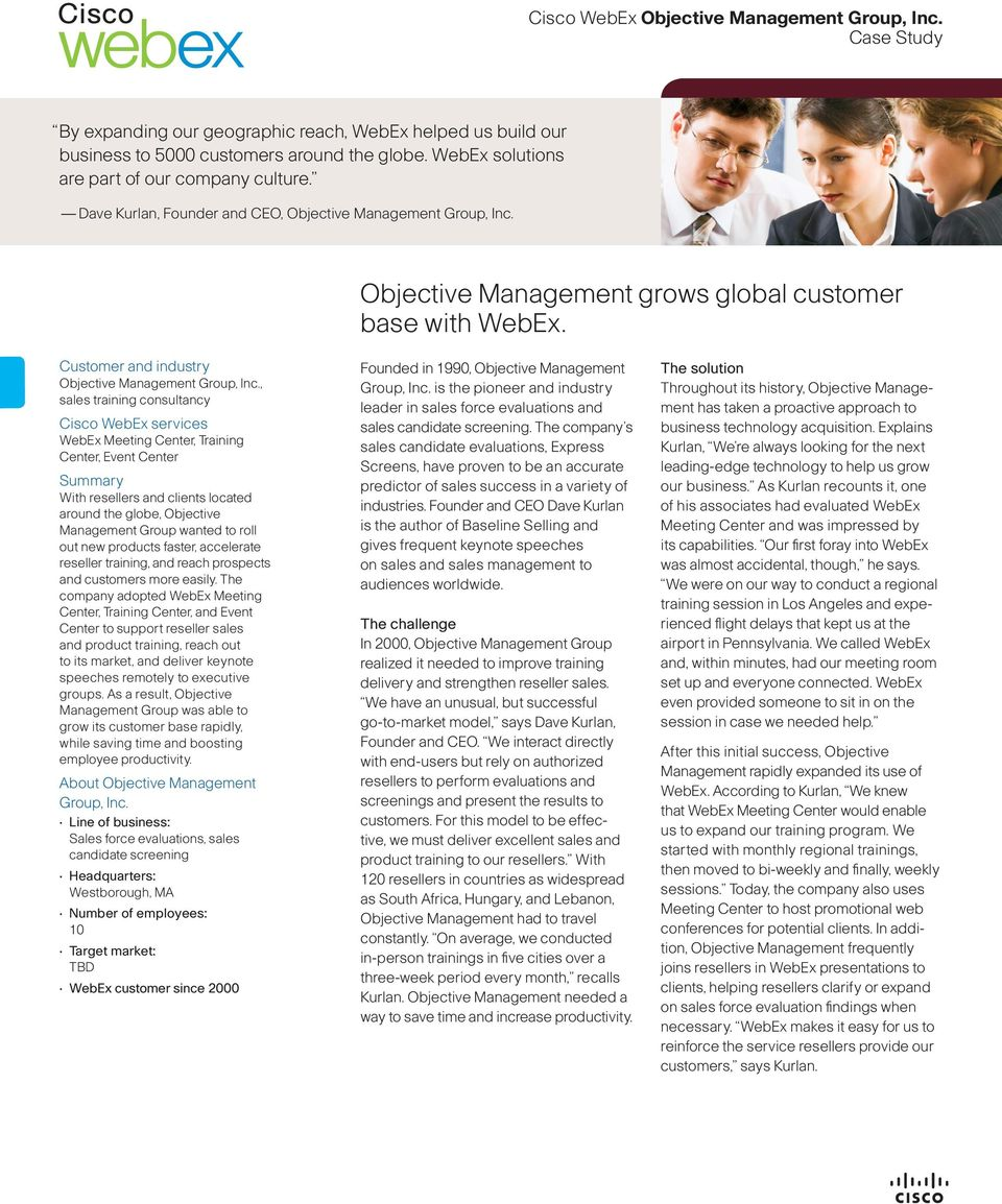 Customer and industry Objective Management Group, Inc.