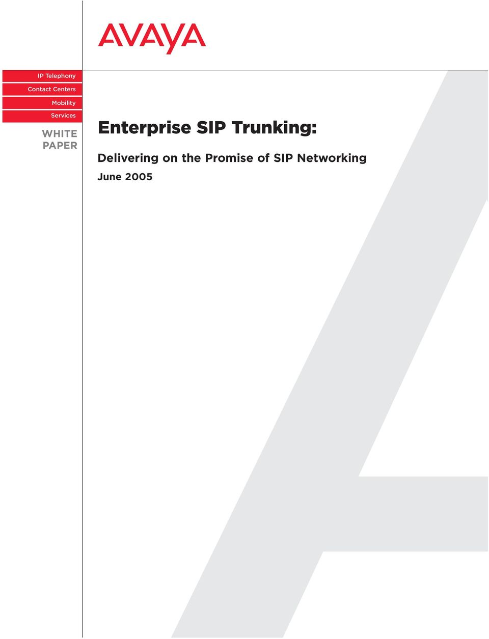 Enterprise Trunking: Delivering