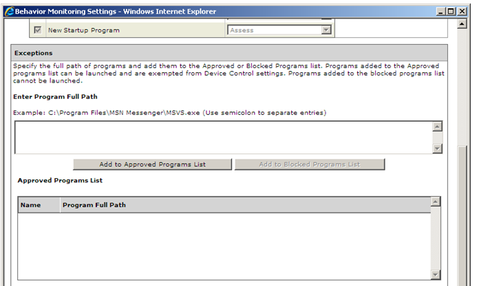 Figure 1-4: Adding programs to the exception list To add programs to the exception list: Path: Networked Computers > Client Management > Settings > Behavior Monitoring Settings 1.