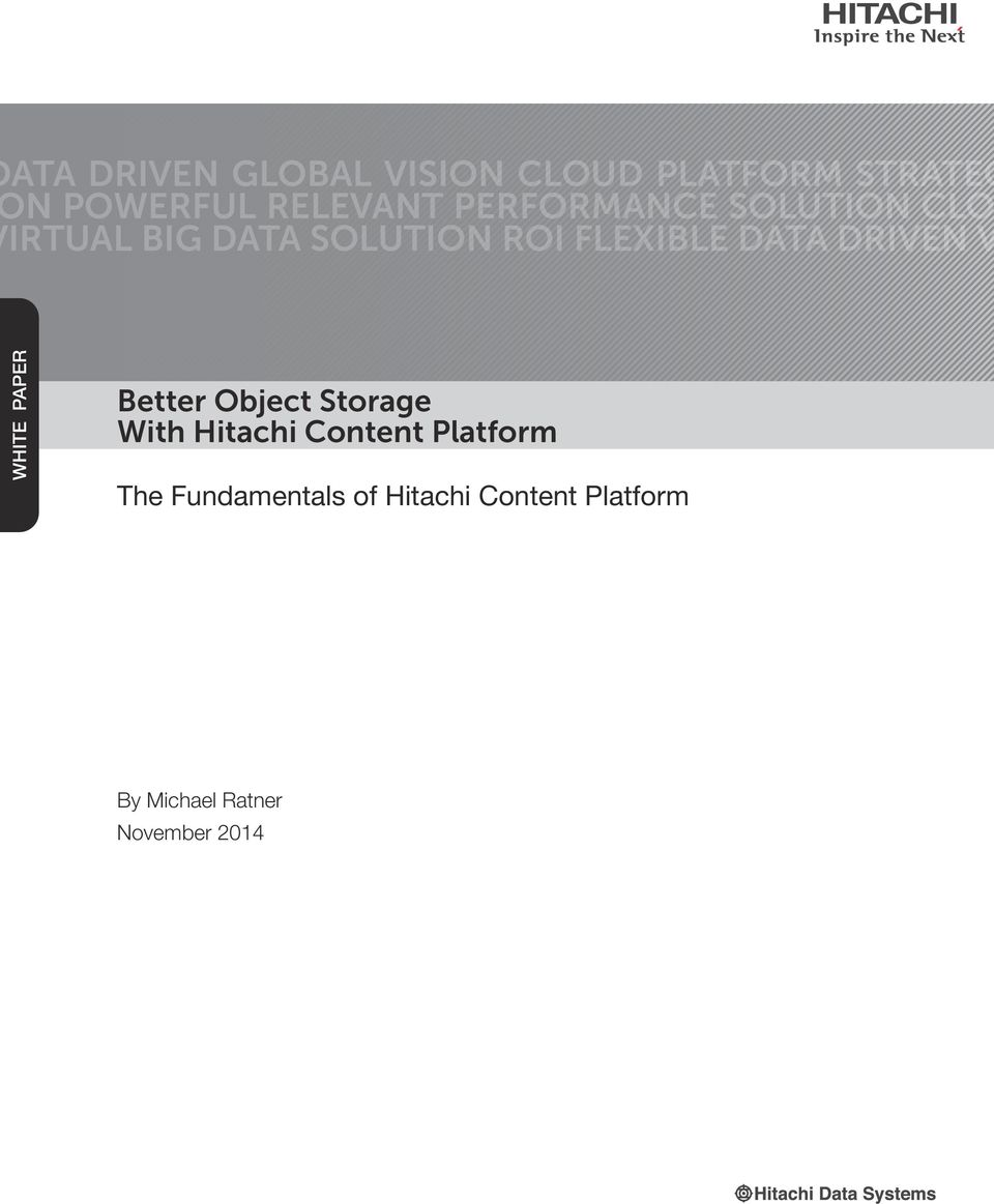DRIVEN V WHITE PAPER Better Object Storage With Hitachi Content
