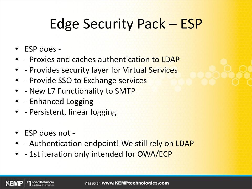 L7 Functionality to SMTP - Enhanced Logging - Persistent, linear logging ESP does not
