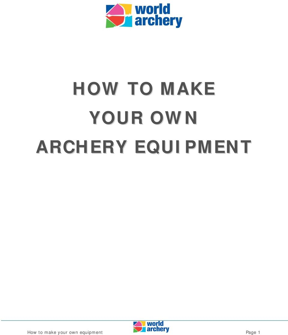 EQUIPMENT How to