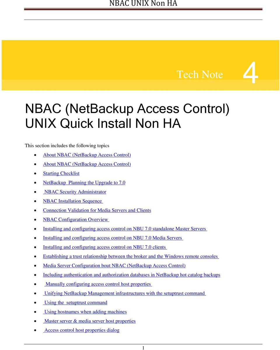 0 NBAC Security Administrator NBAC Installation Sequence Connection Validation for Media Servers and Clients NBAC Configuration Overview Installing and configuring access control on NBU 7.