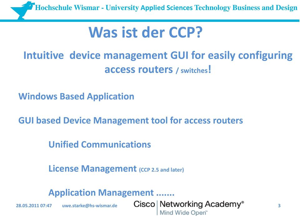 Windows Based Application GUI based Device Management tool for access