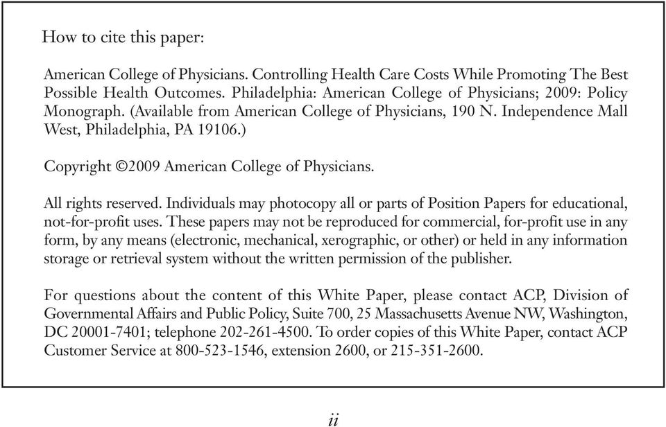 ) Copyright 2009 American College of Physicians. All rights reserved. Individuals may photocopy all or parts of Position Papers for educational, not-for-profit uses.