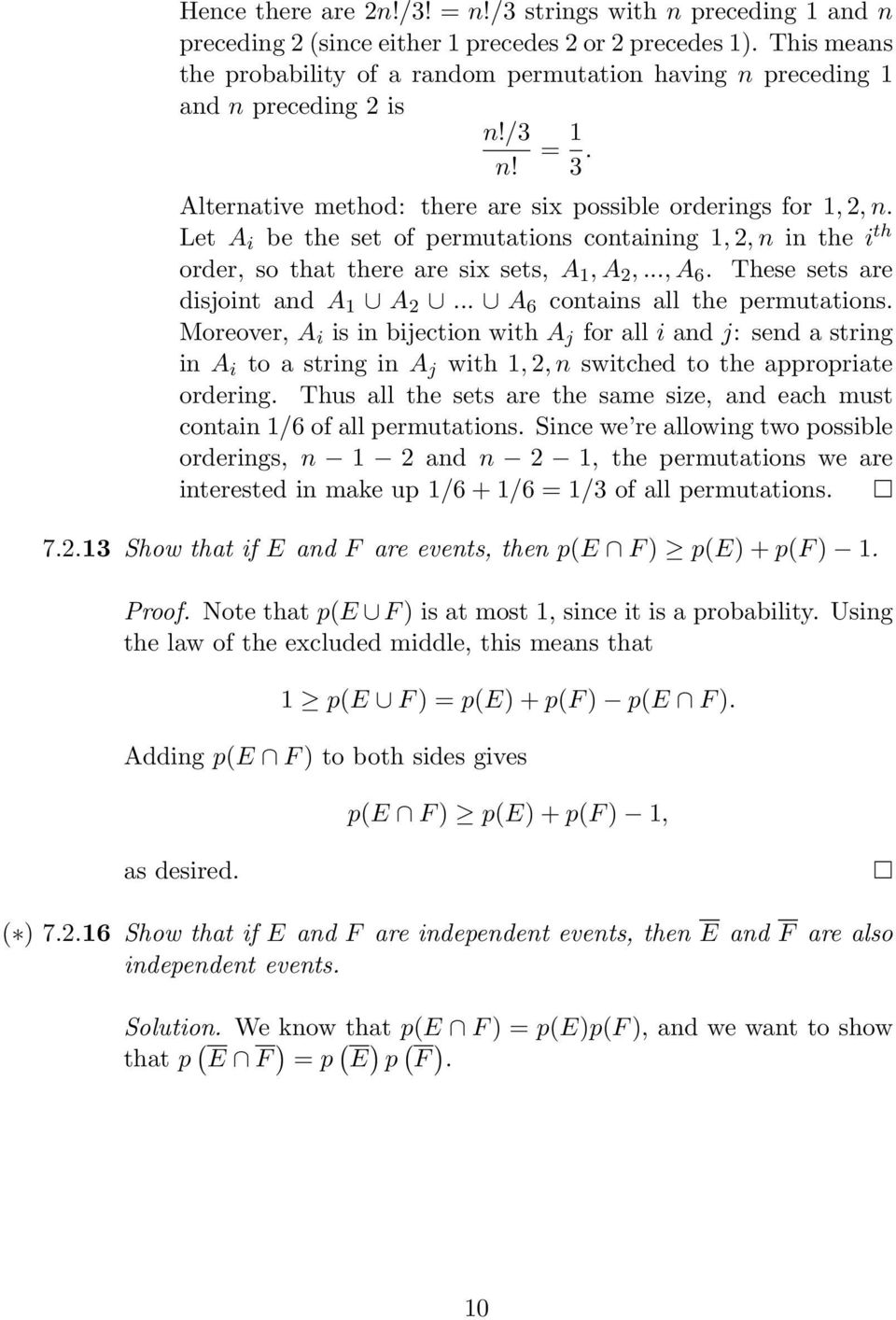 Let A i be the set of permutations containing 1, 2, n in the i th order, so that there are six sets, A 1, A 2,..., A. These sets are disjoint and A 1 A 2... A contains all the permutations.