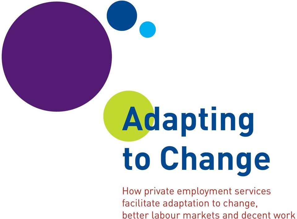 adaptation to change, better