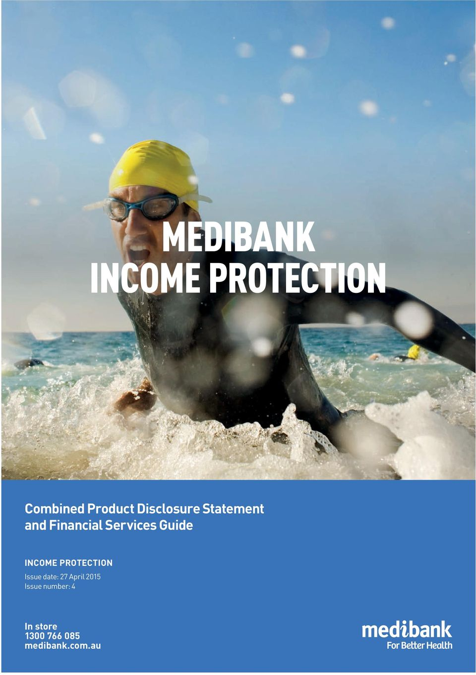 Guide INCOME PROTECTION Issue date: 27 April
