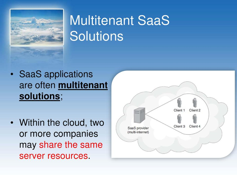 solutions; Within the cloud, two or
