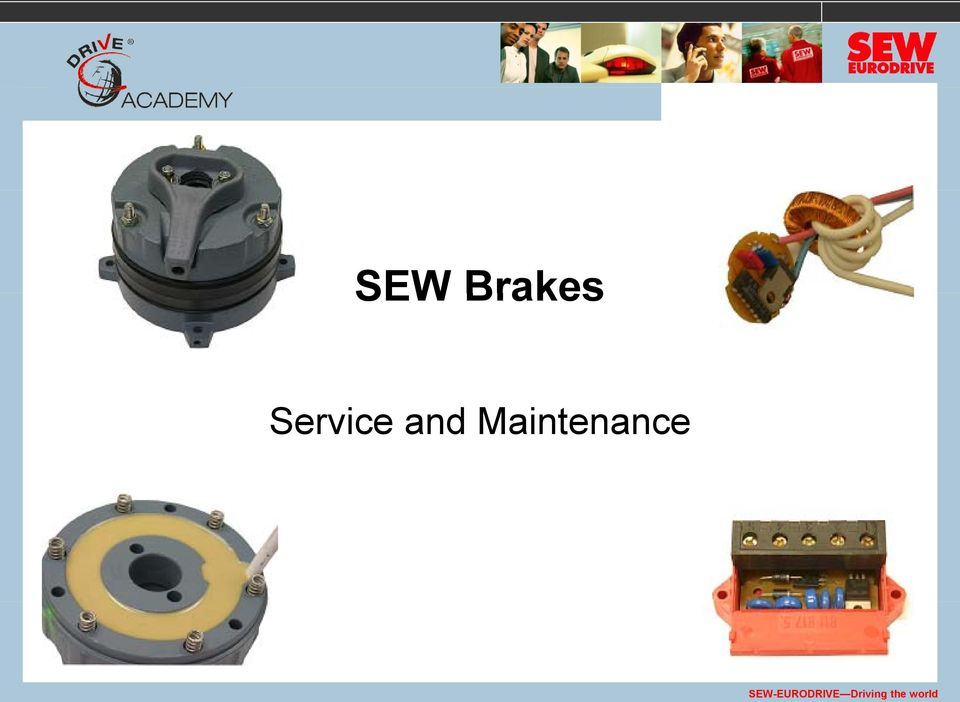 service and maintenance sew eurodrive driving the world pdf 2 2 objectives upon completion of this session you will be able to do the following identify the components of an sew brakemotor explain the operation