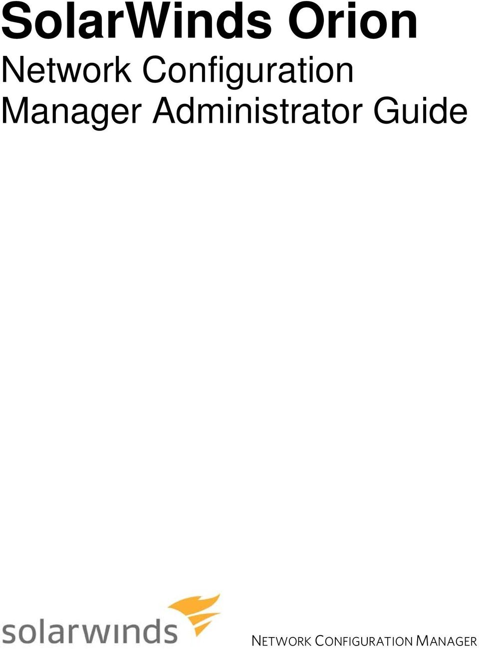 SolarWinds Orion Network Configuration Manager Administrator