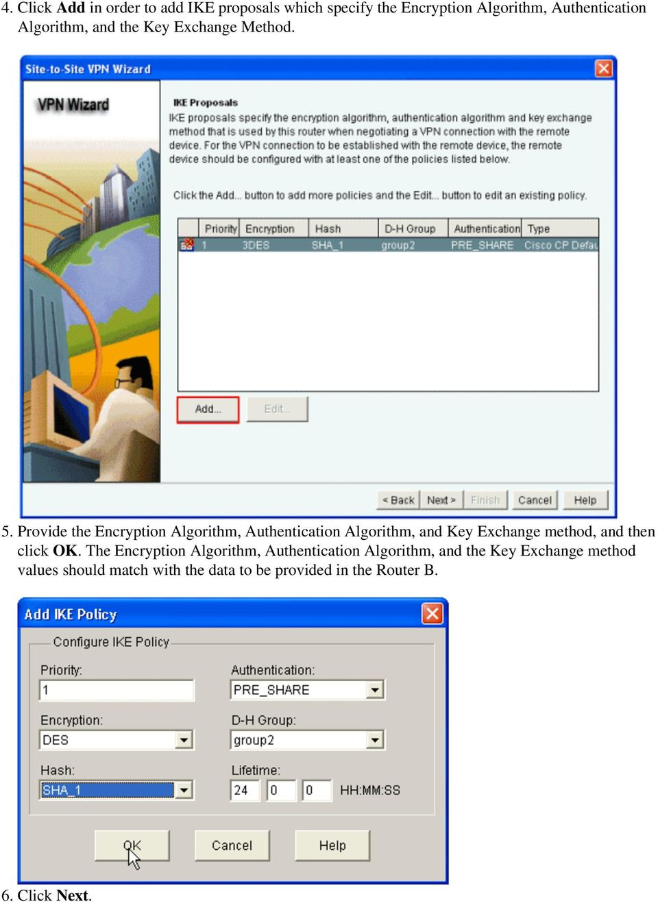 Provide the Encryption Algorithm, Authentication Algorithm, and Key Exchange method, and then click