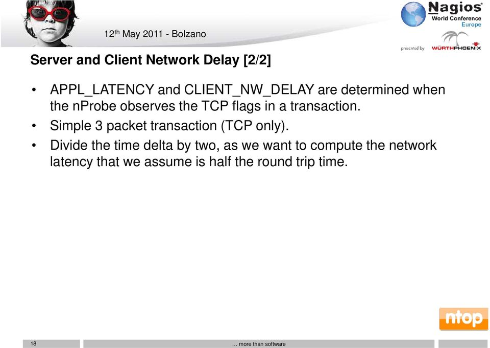 Simple 3 packet transaction (TCP only).