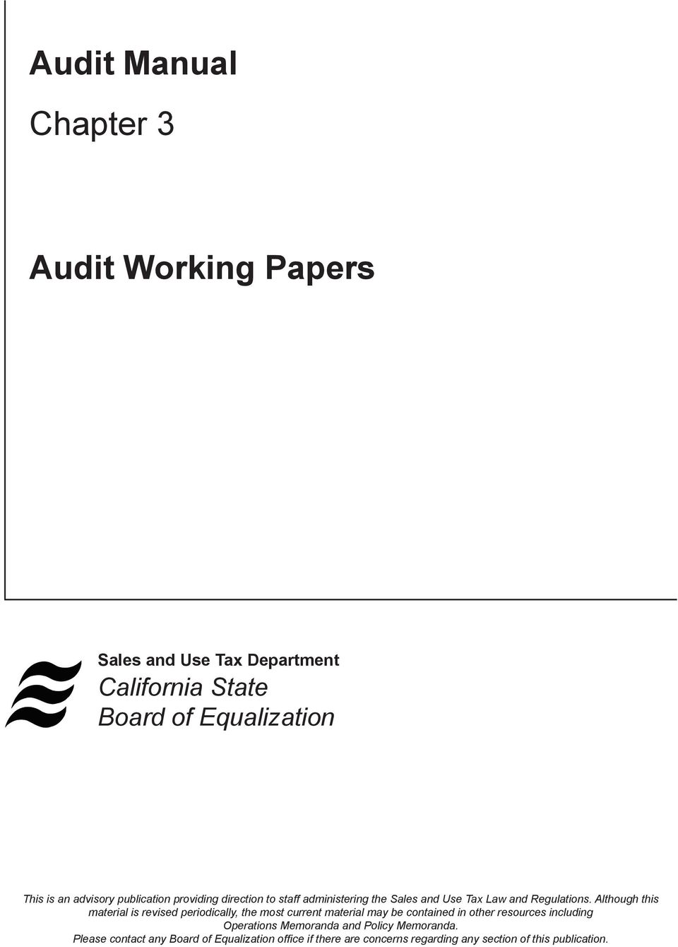 auditing chapter3 2014-1-17  auditing and assurance services, 15e (arens) chapter 3 audit reports learning objective 3-1 1) an audit of historical financial statements most commonly.