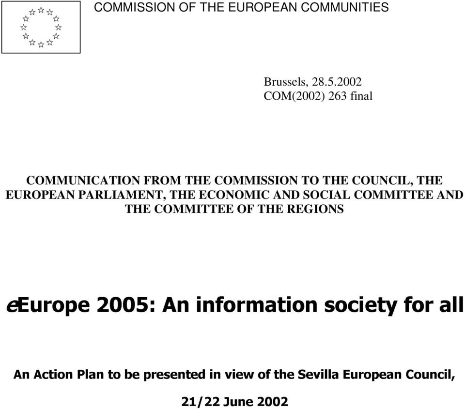 PARLIAMENT, THE ECONOMIC AND SOCIAL COMMITTEE AND THE COMMITTEE OF THE REGIONS eeurope