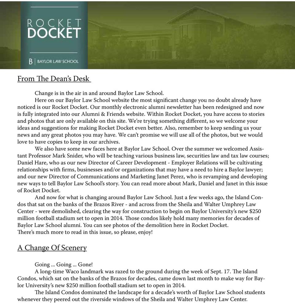 Within Rocket Docket, you have access to stories and photos that are only available on this site.