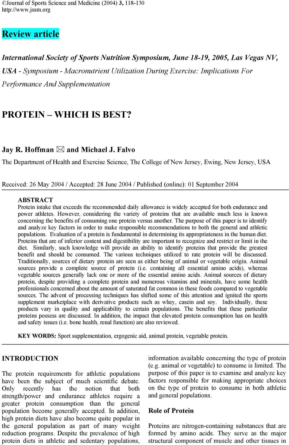 Supplementation PROTEIN WHICH IS BEST? Jay R. Hoffman and Michael J.