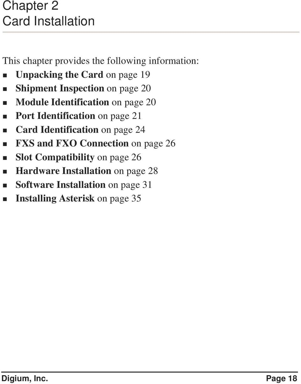 Identification on page 24 FXS and FXO Connection on page 26 Slot Compatibility on page 26 Hardware