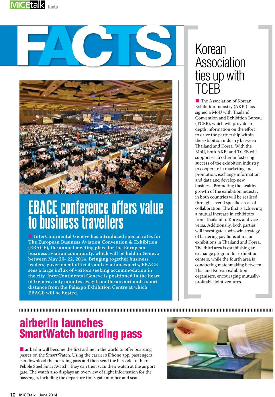 Bringing together business leaders, government officials and aviation experts, EBACE sees a large influx of visitors seeking accommodation in the city.