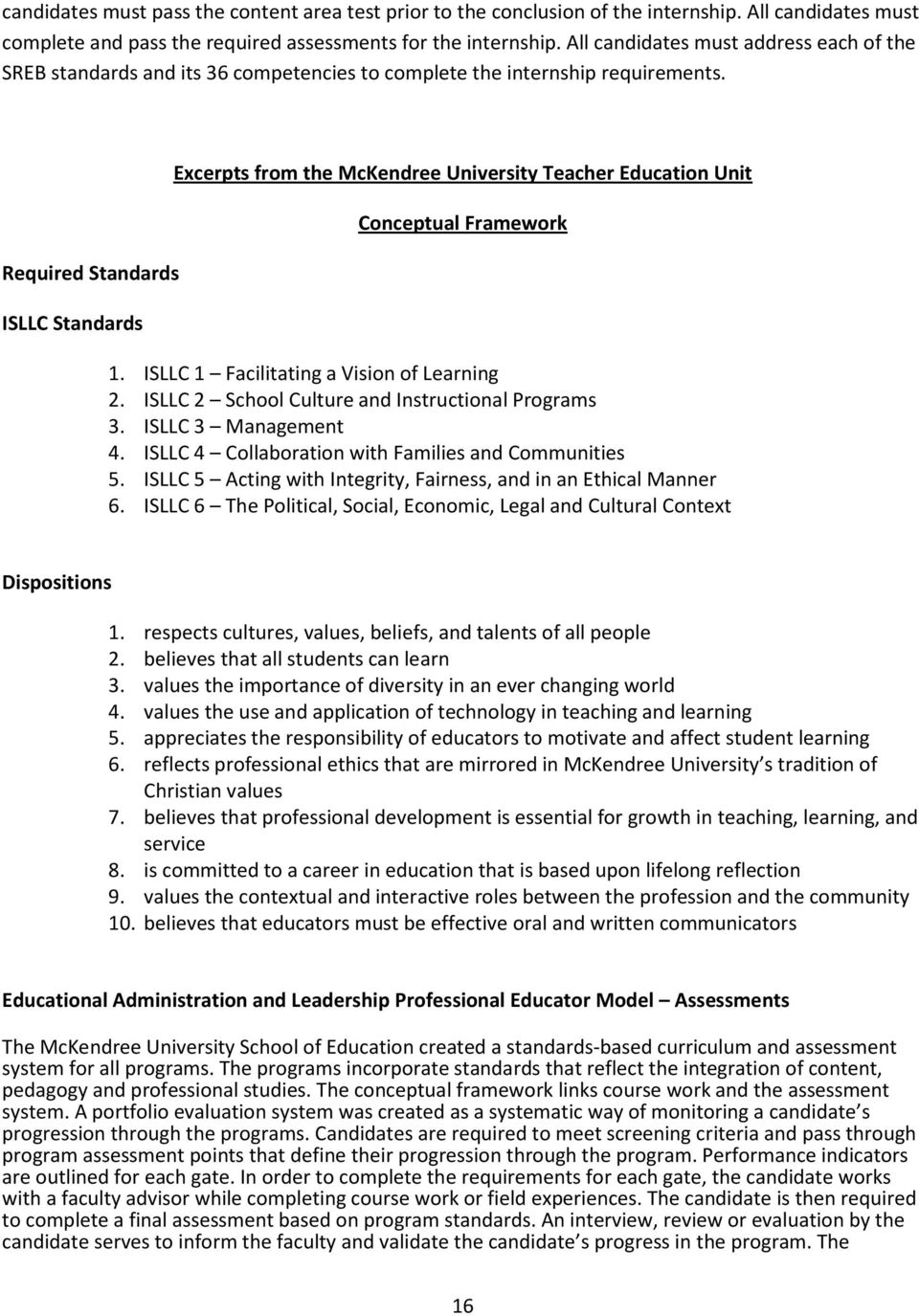 Required Standards ISLLC Standards Excerpts from the McKendree University Teacher Education Unit Conceptual Framework 1. ISLLC 1 Facilitating a Vision of Learning 2.