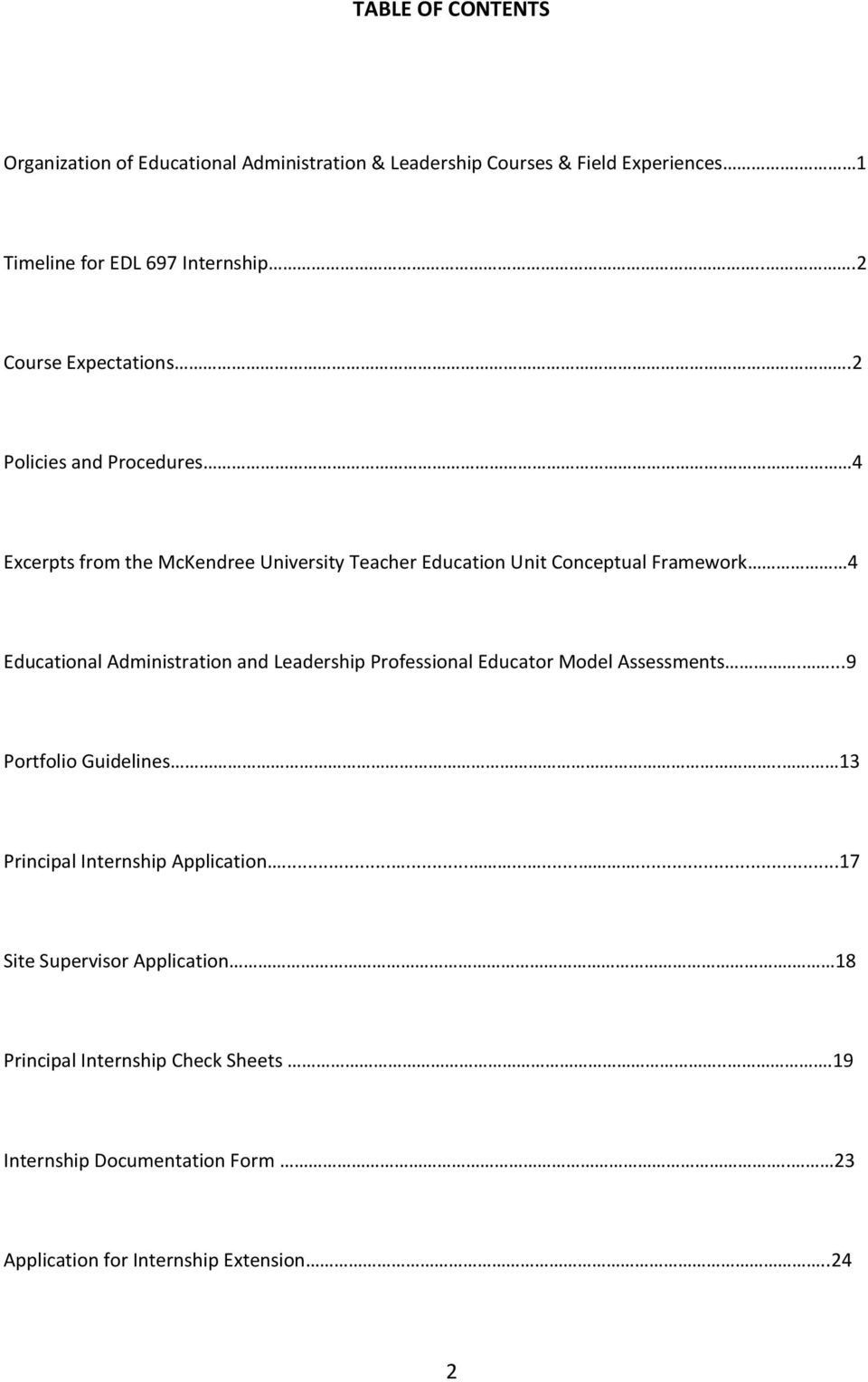 4 Excerpts from the McKendree University Teacher Education Unit Conceptual Framework 4 Educational Administration and Leadership Professional