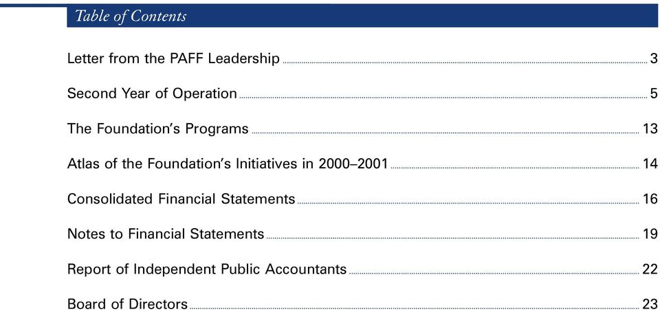 .. 14 Consolidated Financial Statements... 16 Notes to Financial Statements.