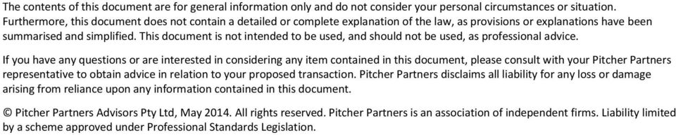 This document is not intended to be used, and should not be used, as professional advice.