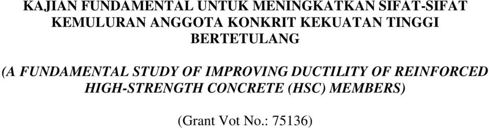 (A FUNDAMENTAL STUDY OF IMPROVING DUCTILITY OF