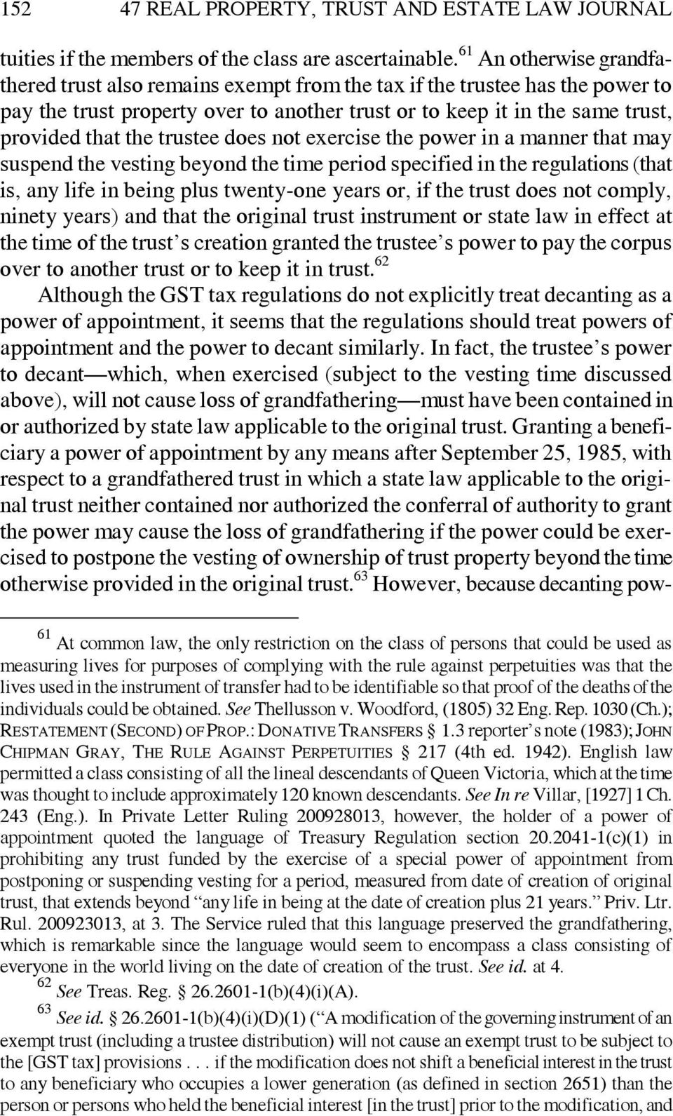 trustee does not exercise the power in a manner that may suspend the vesting beyond the time period specified in the regulations (that is, any life in being plus twenty-one years or, if the trust