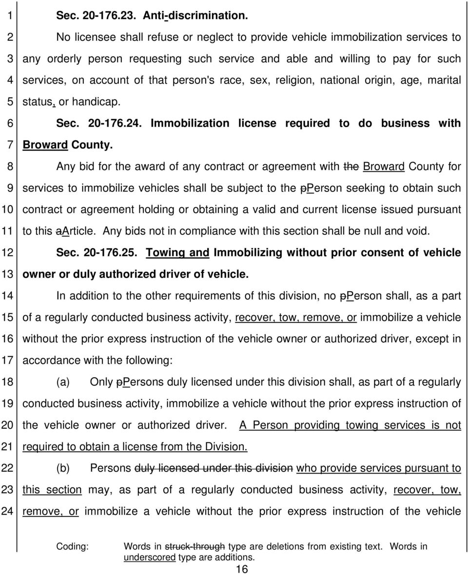 race, sex, religion, national origin, age, marital status, or handicap. Sec. -1.. Immobilization license required to do business with Broward County.