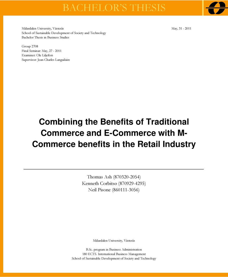 thesis on mobile commerce Commerce, m-commerce is a significant part of the marketing tools of a network, which enables and requires new types of strategies, requiring firms to learn new ways chew, anthony a (2006), the adoption of m-commerce in the united states, honors thesis, california state university, long beach, ca 8 cho, y and.
