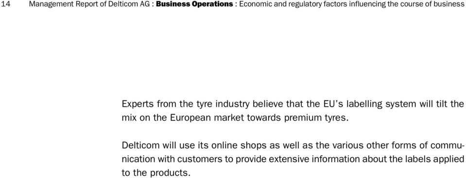 the European market towards premium tyres.