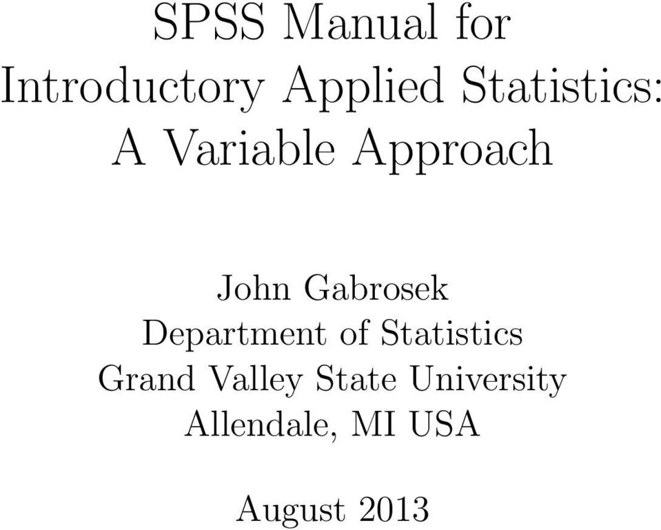 Gabrosek Department of Statistics Grand