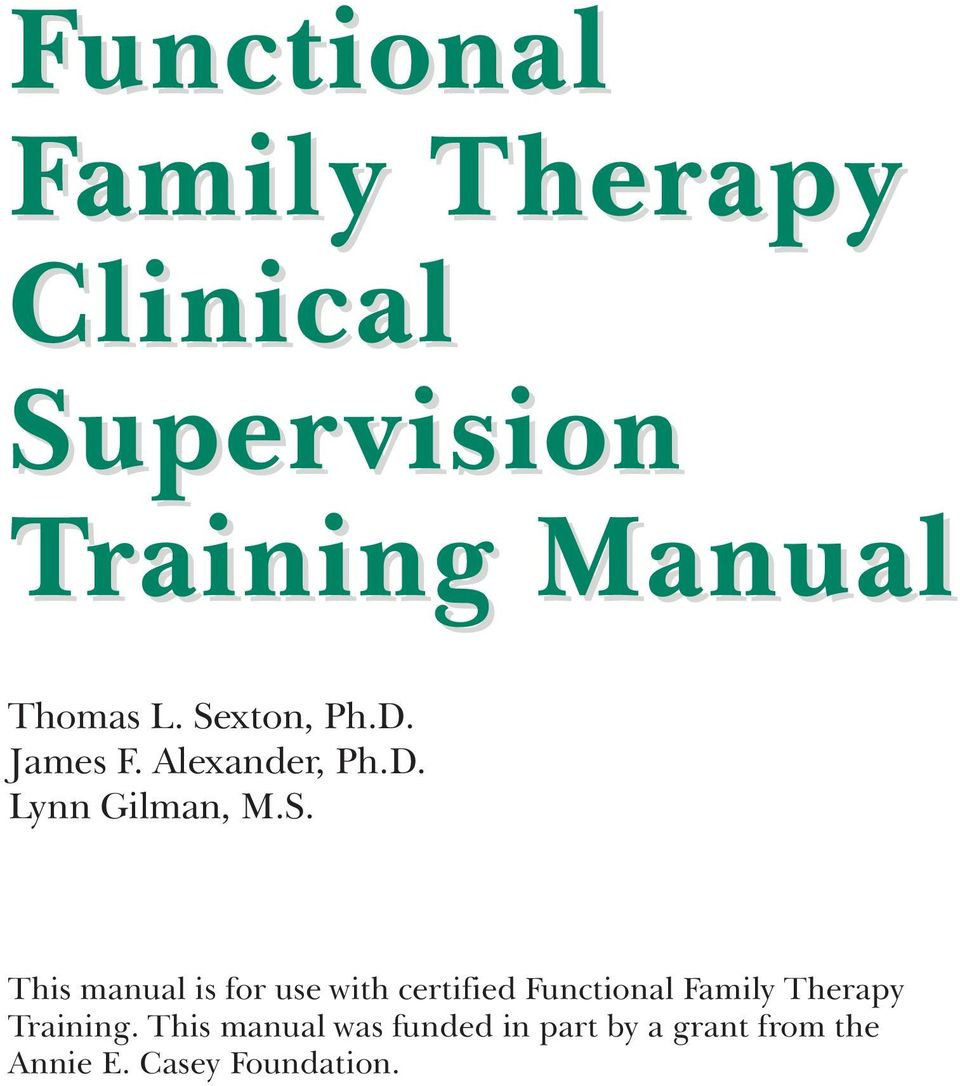 manual is for use with certified Functional Family Therapy Training.