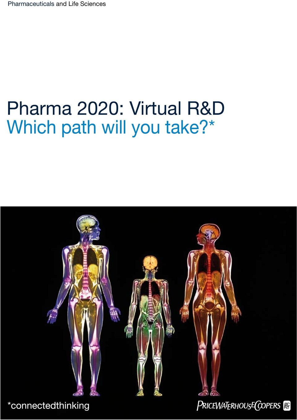 Virtual R&D Which path will