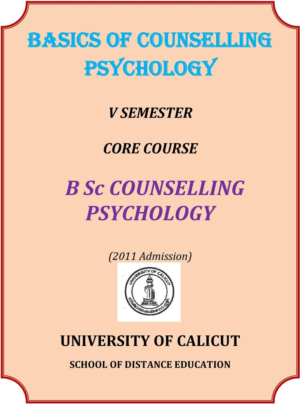UNIVERSITY OF CALICUT SCHOOL OF DISTANCE EDUCATION