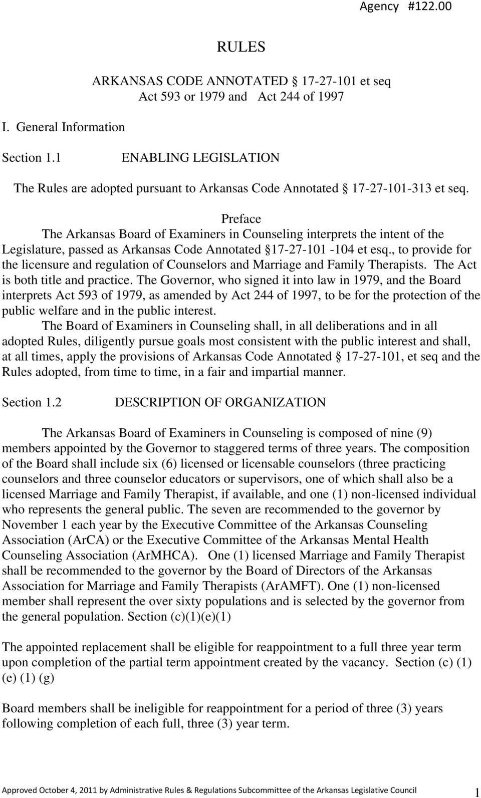 Preface The Arkansas Board of Examiners in Counseling interprets the intent of the Legislature, passed as Arkansas Code Annotated 17-27-101-104 et esq.