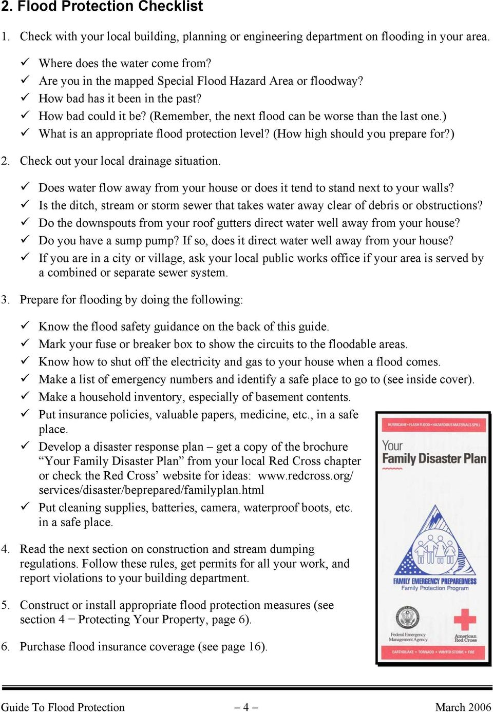 ) What is an appropriate flood protection level? (How high should you prepare for?) 2. Check out your local drainage situation.