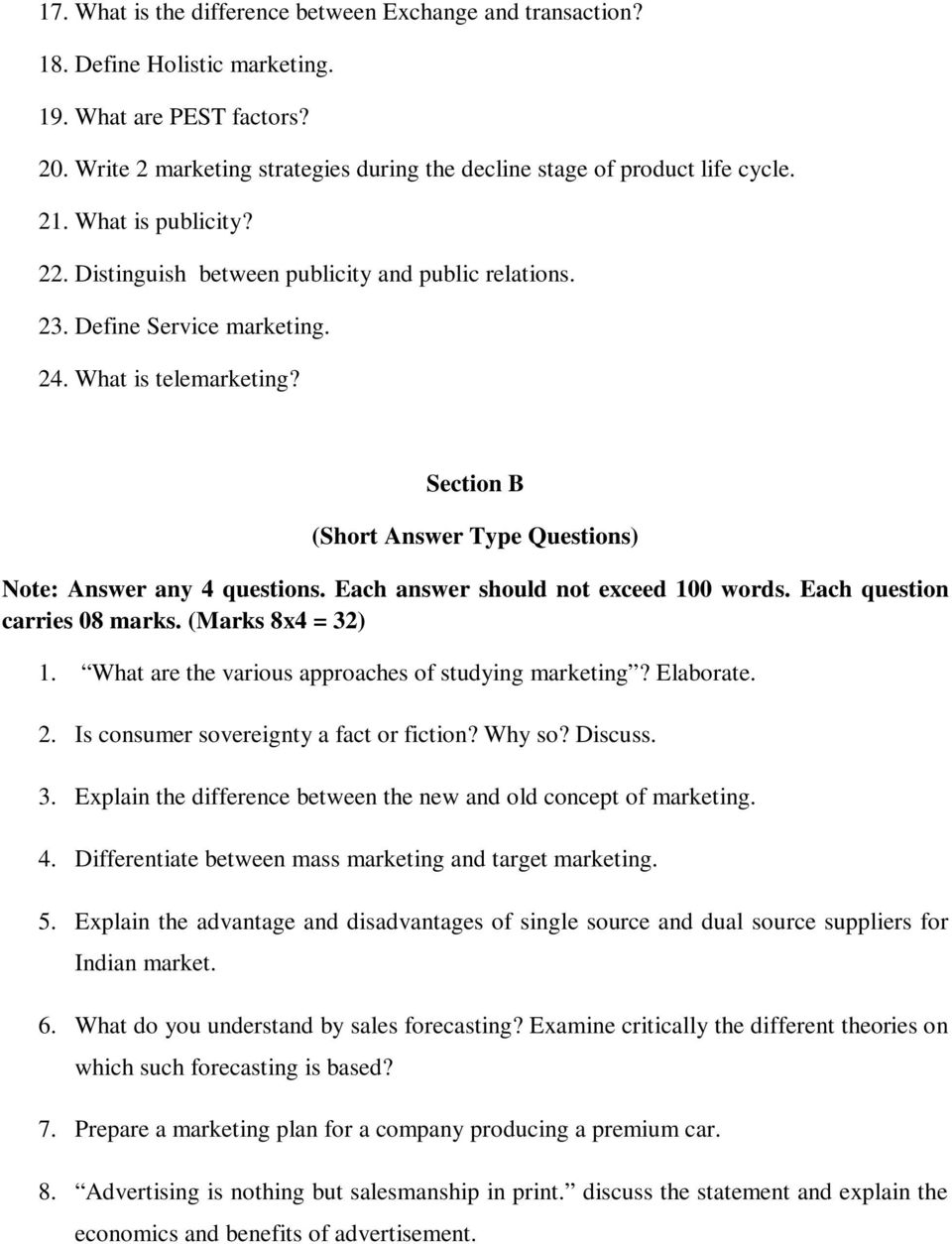 Section B (Short Answer Type Questions) Note: Answer any 4 questions. Each answer should not exceed 100 words. Each question carries 08 marks. (Marks 8x4 = 32) 1.