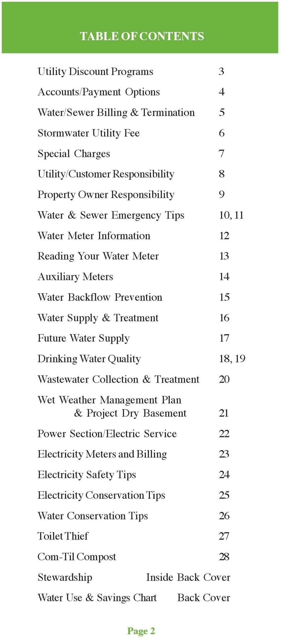 Water Supply 17 Drinking Water Quality 18, 19 Wastewater Collection & Treatment 20 Wet Weather Management Plan & Project Dry Basement 21 Power Section/Electric Service 22 Electricity Meters and