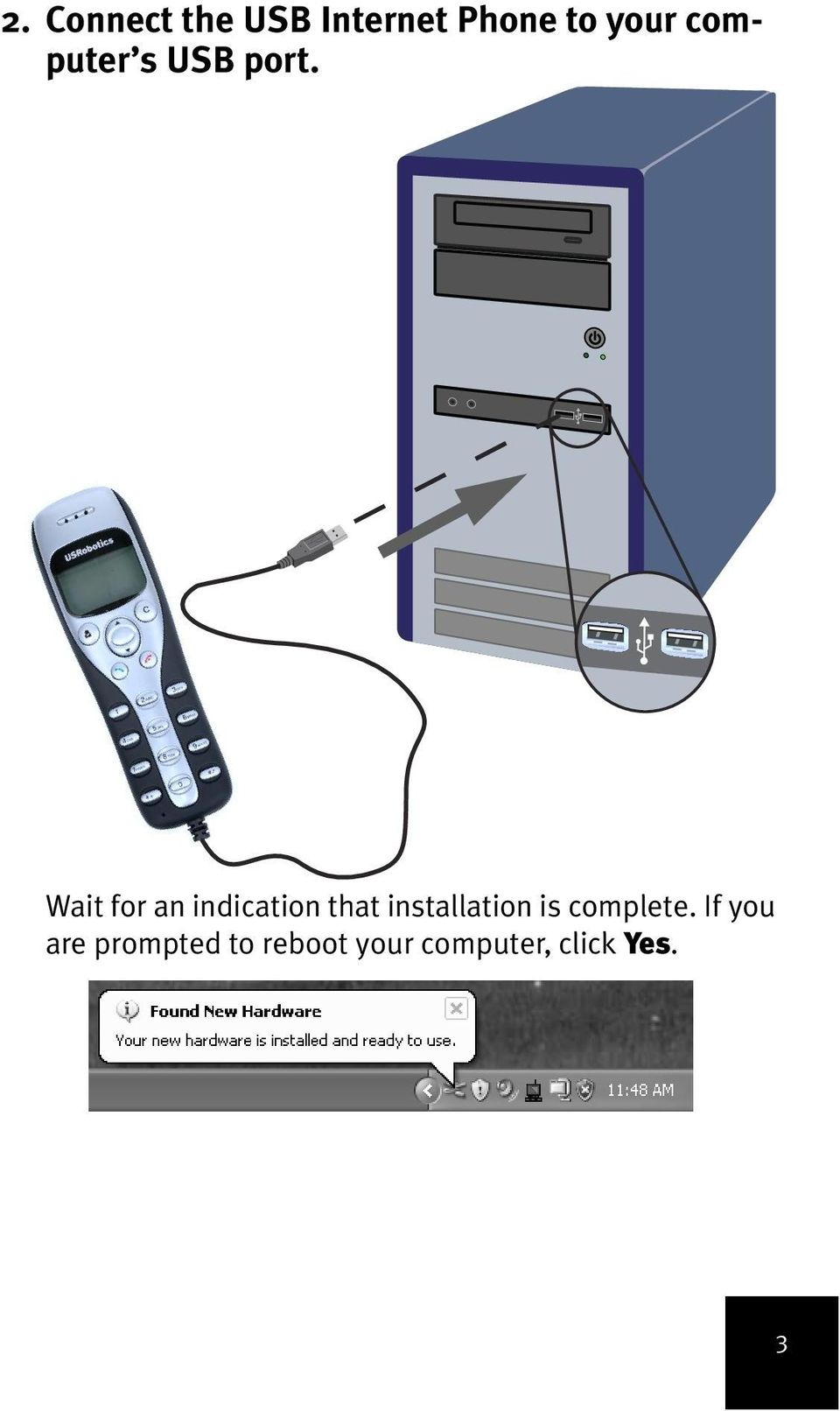 Wait for an indication that installation is