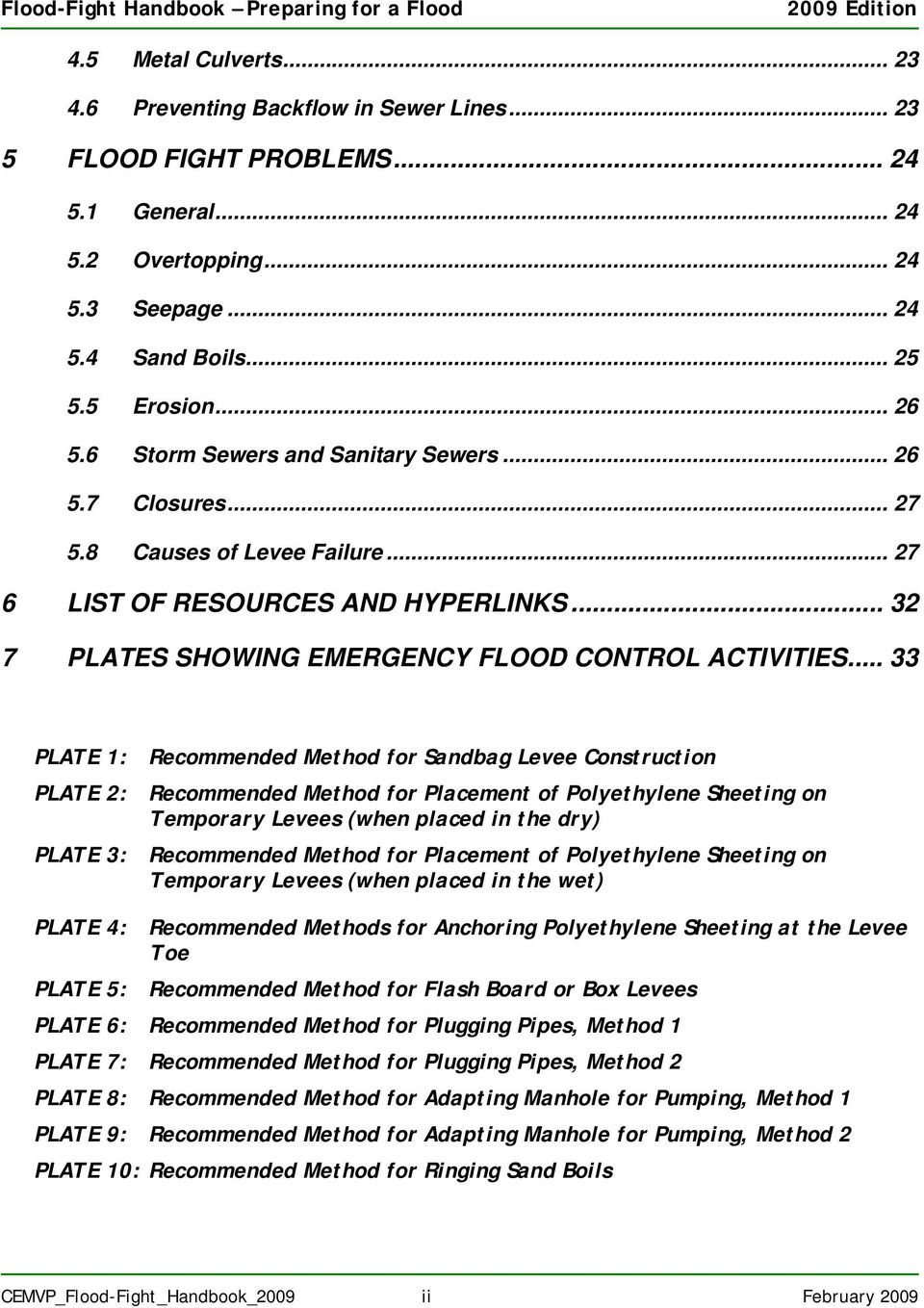 .. 32 7 PLATES SHOWING EMERGENCY FLOOD CONTROL ACTIVITIES.