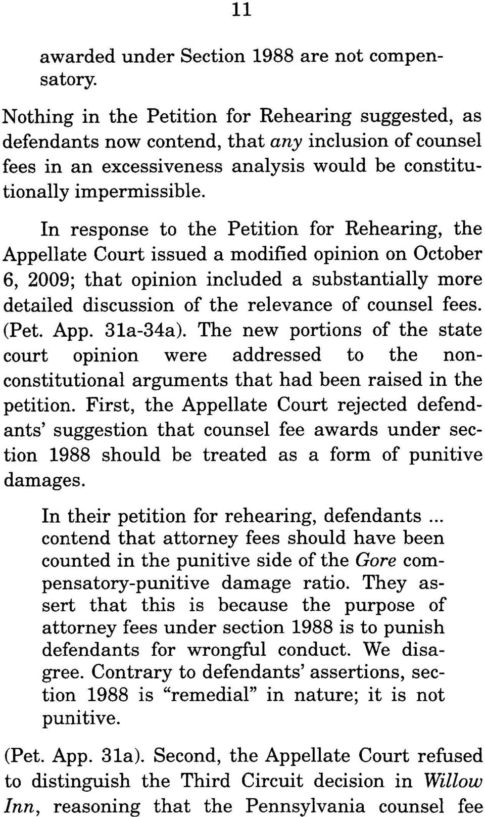 In response to the Petition for Rehearing, the Appellate Court issued a modified opinion on October 6, 2009; that opinion included a substantially more detailed discussion of the relevance of counsel