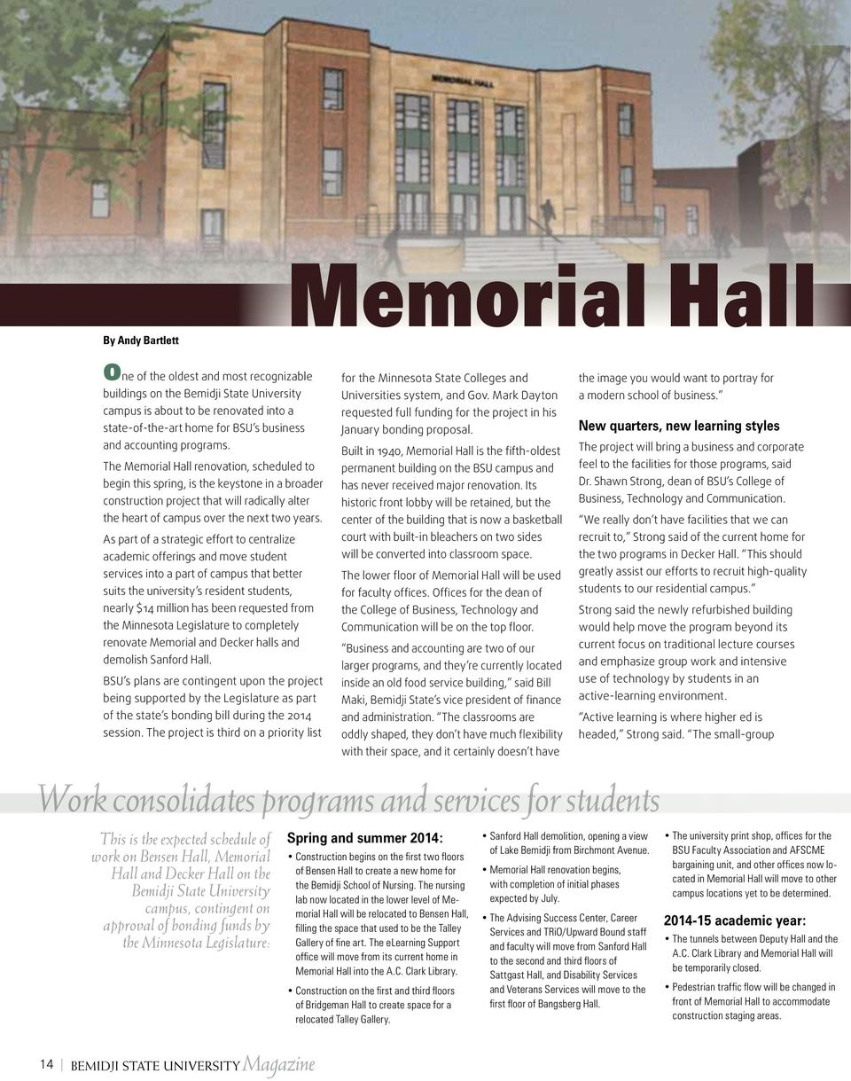 The Memorial Hall renovation, scheduled to begin this spring, is the keystone in a broader construction project that will radically alter the heart of campus over the next two years.