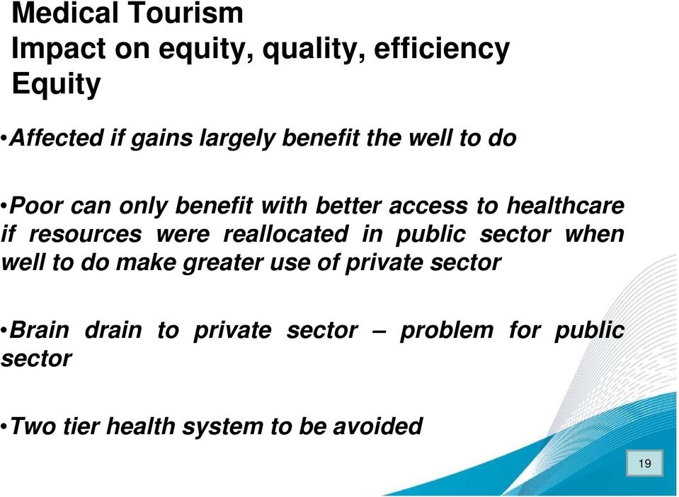 resources were reallocated in public sector when well to do make greater use of private