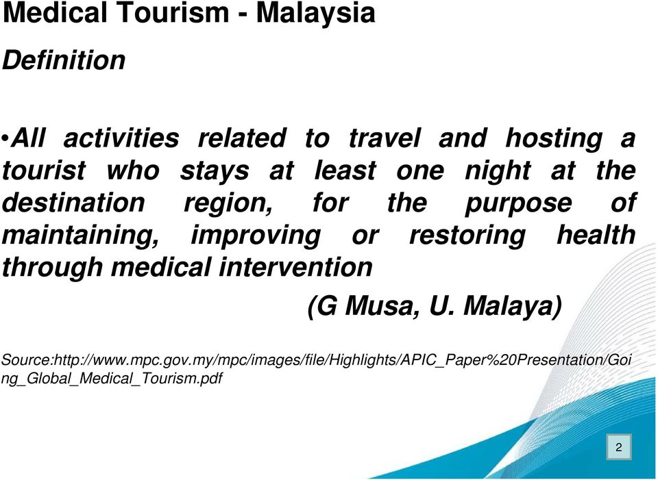 improving or restoring health through medical intervention (G Musa, U.